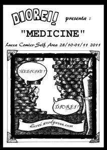 """Diorei! presenta """"Medicine"""" - dal 28/10 al 01/11 al Lucca Comics&Games"""